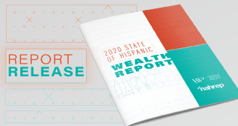 2020 State of Hispanic Wealth Report