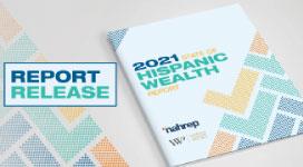 2021 State of Hispanic Wealth Report