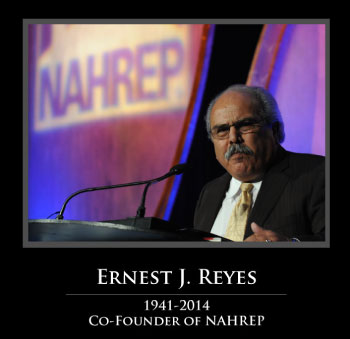 NAHREP will honor the life and legacy of NAHREP Co-Founder Ernie Reyes